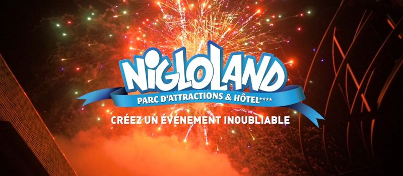 Nigloland - Film Evenementiel