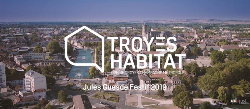 Troyes Habitat Jules Guedes
